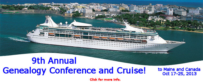 9th Annual Genealogy Conference and Cruise ... to Maine and Canada!